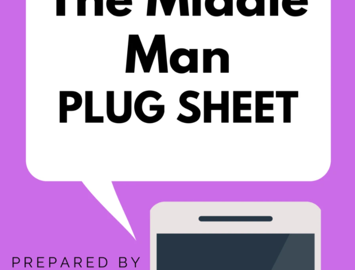 "Cut Out The Middle Man ""Plug Sheet"""