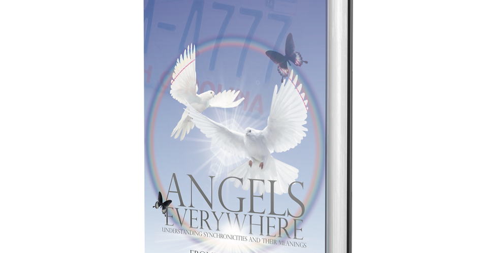ANGELS EVERYWHERE: Understanding Synchronicities and Their Meanings