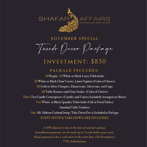 Tuxedo Decor Package (November Special)