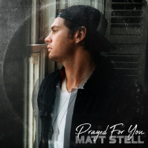 Rising star Matt Stell talks all about his single Prayed For You which is climbing the US Country ch