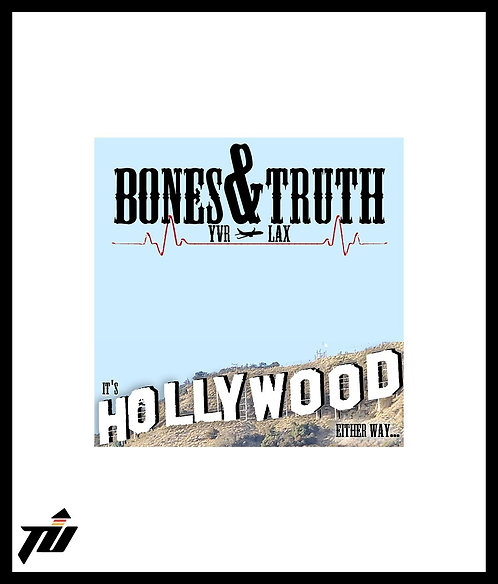 "Bones & Truth- Its Hollywood Either Way... - Limited Edition 12"" Vinyl"