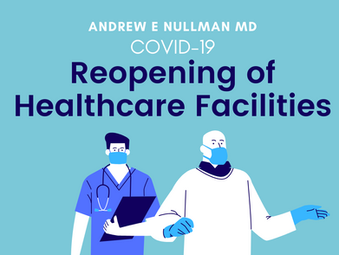 Reopening of Healthcare Facilities | COVID-19