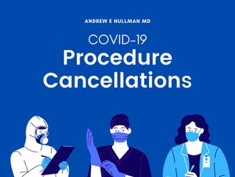 COVID-19 Procedure Cancellations