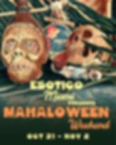 MahaloWeen Weekend