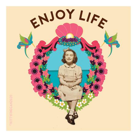 'Enjoy Life'