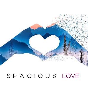 Spacious Love.jpg