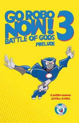 Go Robo Now! Battle of Gods 3 Prelude Cover
