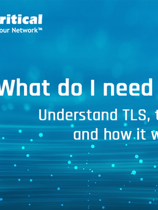 TLS 1.3: What do I need to know?