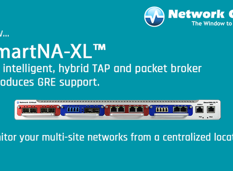 Remote Monitoring and Security Simplified: New SmartNA-XL Features include GRE Support