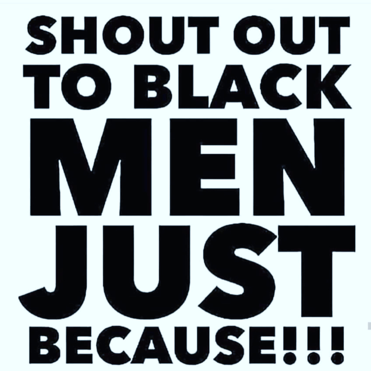BLACK MEN SHOUTOUT