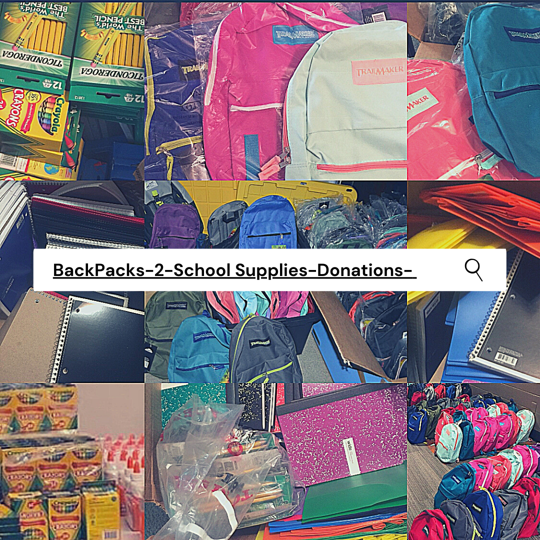 BACKPACK-2-SCHOOL SUPPLIES DONATIONS