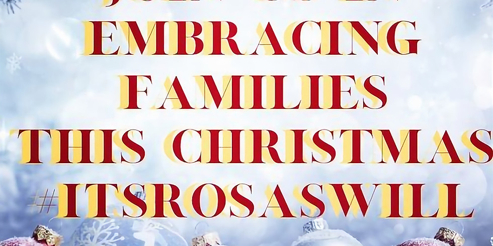 The 2020 Rosa's Will: Embracing Family During The Holiday -  Christmas