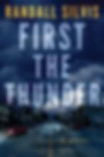 Silvis-FirsttheThunder-hi res.jpg