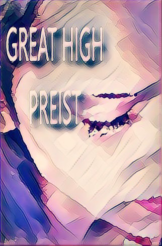 A Great High Priest