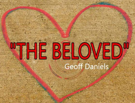 """""""The Beloved"""""""