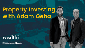 #91 Insights from one of Australia's leading property investment managers (Wealthi Podcast)