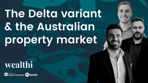 #97 How does the Delta variant impact the Australian property market