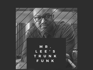 Mr. Lee's Trunk Funk (Spotify Playlist)