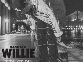 Ha$htag Willie - Ride or Die