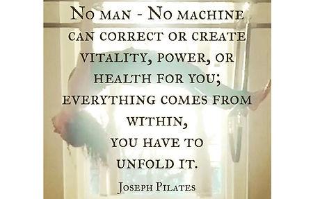 joseph-pilates-quote-no-man.jpg