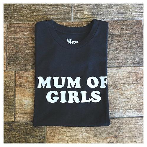T SHIRT MUM OF GIRLS