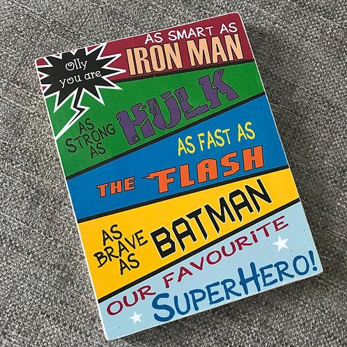 Our favourite superhero plaque