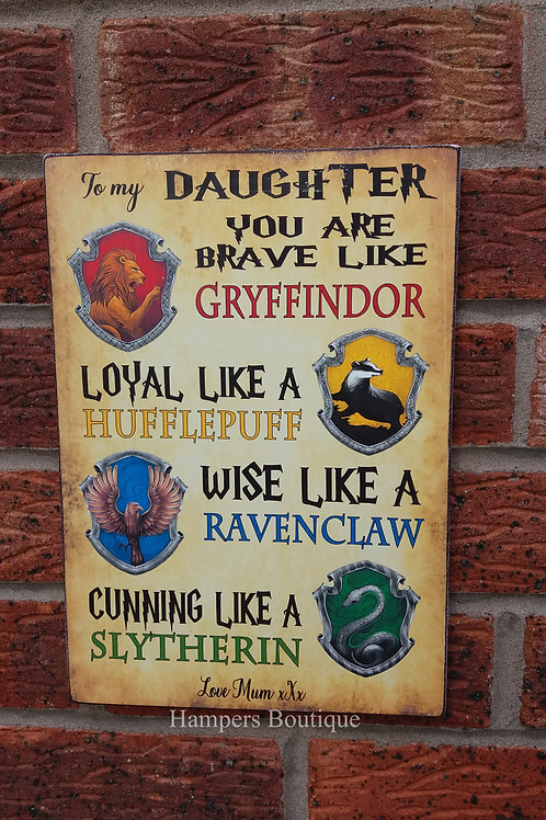 You are brave like Gryffindor Plaque