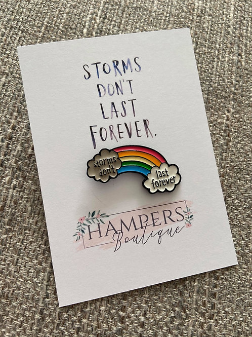 Storms don't last forever pin
