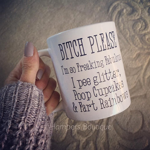 Bitch please mug