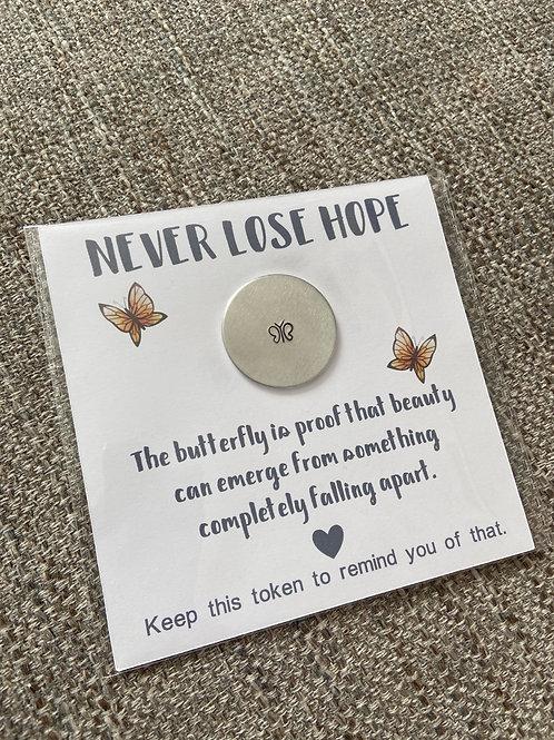 Never lose hope pocket token