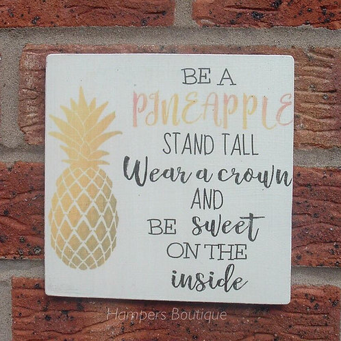 Be a pineapple plaque
