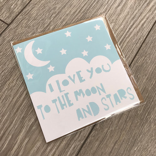 I love you to the moon and stars blue card