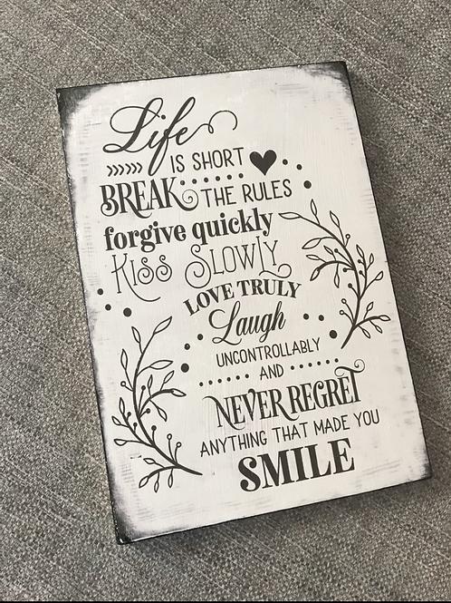 Life is short plaque