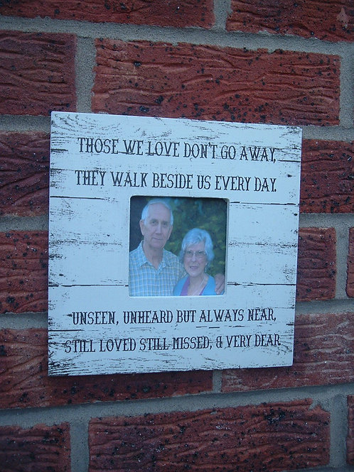Frame Those we love don't go away