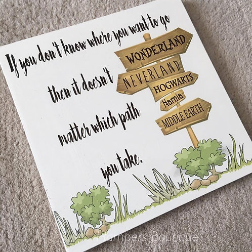 If you don't know where you're going Plaque