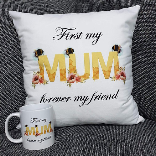 First my mum forever my friend bee design