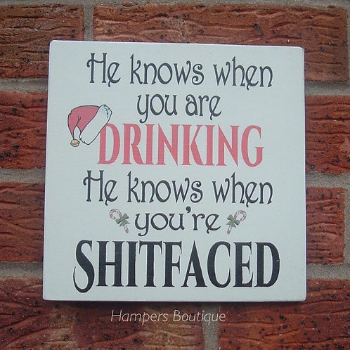 He knows when you are drinking plaque