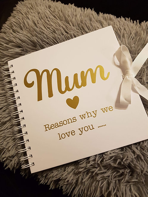 Mum reasons why we love you notebook