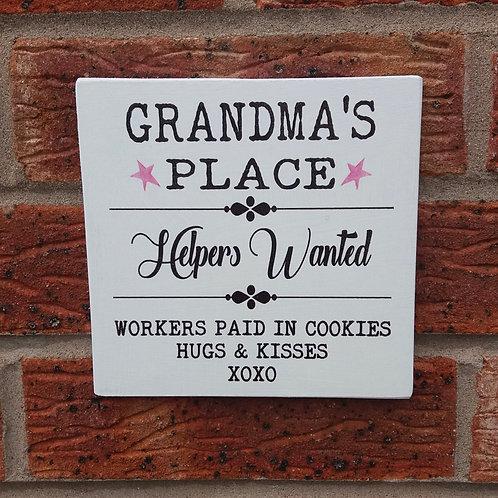 Grandma's place wooden plaque