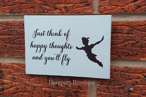 Just think of happy thoughts plaque