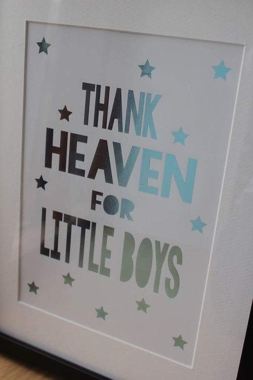 Thank heaven for little boys print