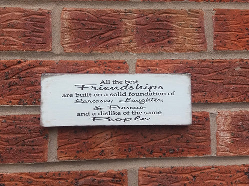 All the best friendships plaque