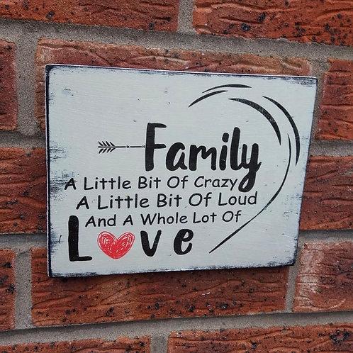 Family a little bit of crazy plaque