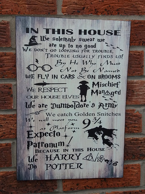 HP in this house sign