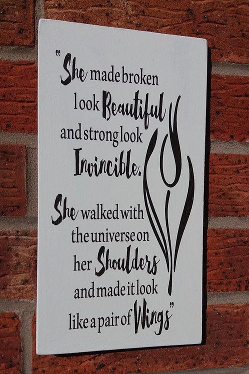She made broken look beautiful plaque