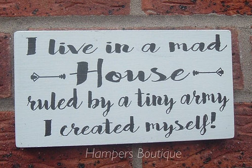 I live in a house plaque