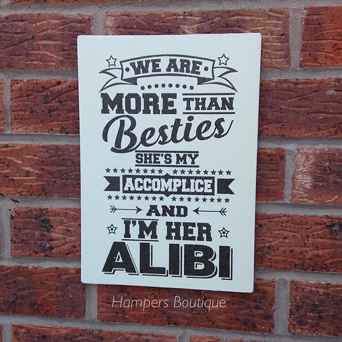 We are more than besties plaque