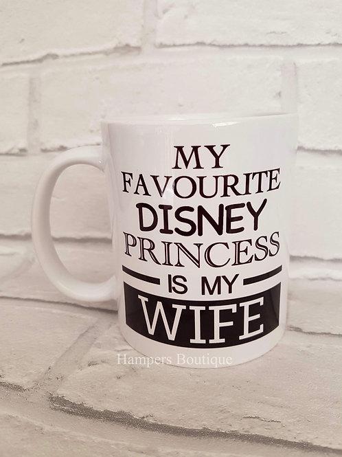 My favourite Disney Princess is mug