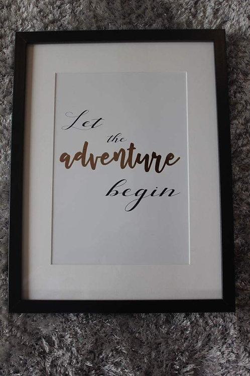 Let the adventure begin foil print