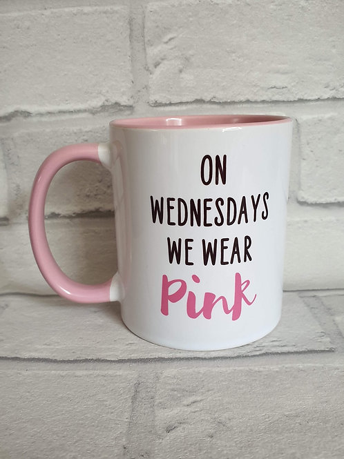On Wednesday we wear pink mug